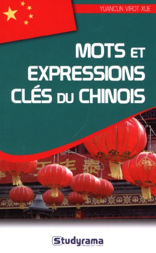 Mots et expressions clés du chinois