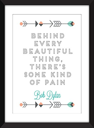 bob-dylan-behind-every-beautiful-thing-quote-unframed-print-impression-sans-cadre