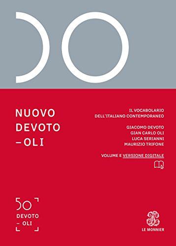 Nuovo Devoto Oli. Il vocabolario dellitaliano contemporaneo 2019. Con App scaricabile su smartphone e tablet