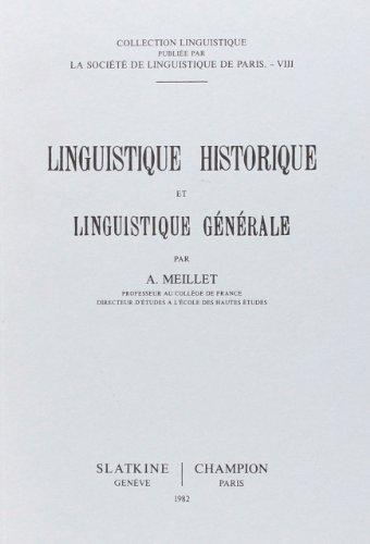Linguistique historique et linguistique générale