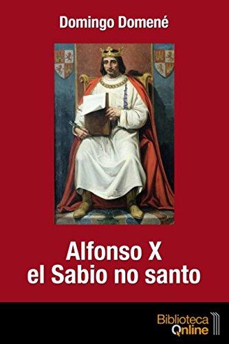 Portada del libro Alfonso X el Sabio no santo