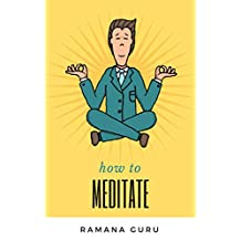 How to Meditate (English Edition)