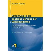 Einführung in die deutsche Sprache der Wissenschaften: Ein Lehrbuch für Deutsch als Fremdsprache Mit Lösungsschlüssel