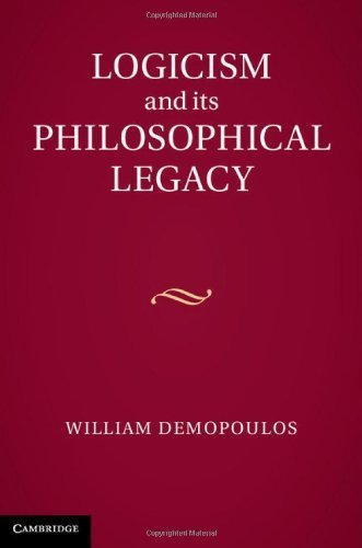 Logicism and its Philosophical Legacy by Professor William Demopoulos (2013-02-25)