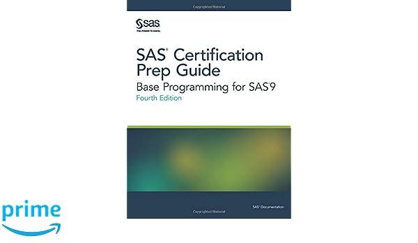 sas certification prep guide base programming for sas9 fourth rh amazon co uk SAS Programmer Brainbench Remote SAS Programmer