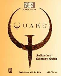 Quake: Authorized Strategy Guide by Kevin Perry (1996-10-02)