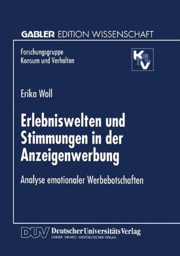 Erlebniswelten und Stimmungen in der Anzeigenwerbung (Forschungsgruppe Konsum und Verhalten)
