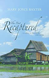 The Past Recaptured: A Nurse in the Fifties and After