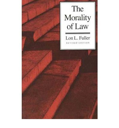 By Lon L Fuller ( Author ) [ Morality of Law: Revised Edition (Revised) Storrs Lectures on Jurisprudence By Sep-1965 Paperback