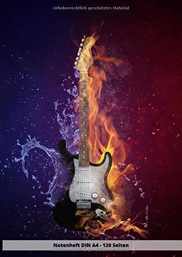 Notenheft DIN A4 - 120 Seiten: Soft Cover - Leeres Heft zum ausfüllen für eigene Noten E Gitarre Gitarren Bass