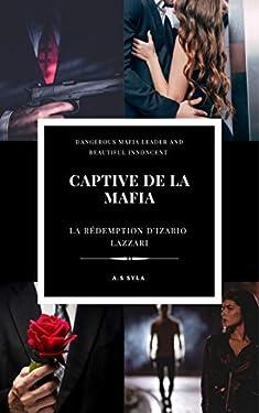 Captive de la mafia (La rédemption d'Izario Lazzari)