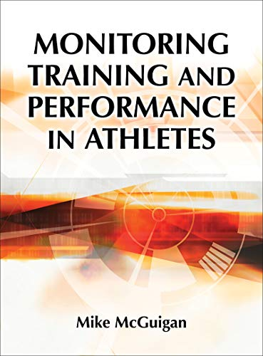 Monitoring Training and Performance in Athletes por Mike R. McGuigan