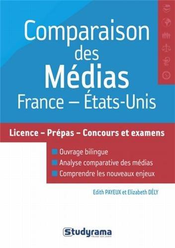 Comparaison des médias France / Etats-Unis par Edith Payeux, Elizabeth Dély