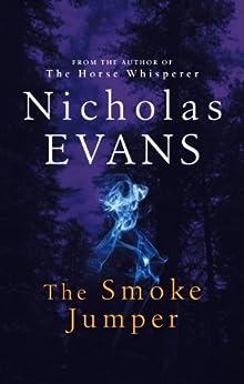 The Smoke Jumper by [Evans, Nicholas]