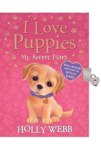 I Love Puppies: My Secret Diary