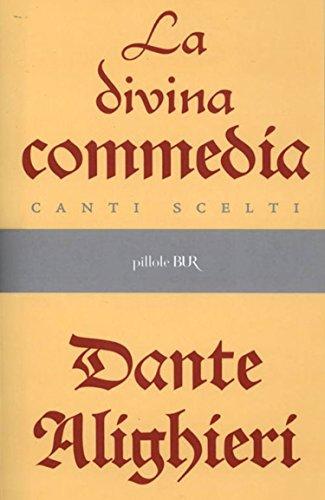 La Divina Commedia - Canti scelti