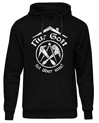 Uglyshirt89 Nur Gott ist über Uns Männer und Herren Kapuzenpullover | Dachdecker Handwerk Beruf Zunft Geschenk (Schwarz, XXXL)