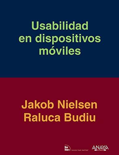 Usabilidad en dispositivos móviles / Mobile Usability por Raluca Budiu, Jakob Nielsen