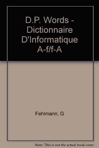DP WORDS. Dictionnaire d'informatique et de micro-informatique, anglais-français