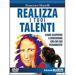 Realizza i tuoi talenti. DVD. Con libro