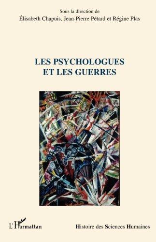 Les psychologues et les guerres par Elisabeth Chapuis