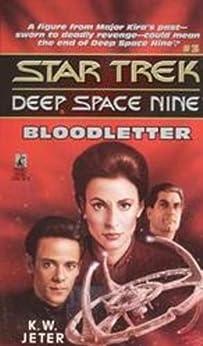 Bloodletter (Star Trek: Deep Space Nine) by [Jeter, K. W.]