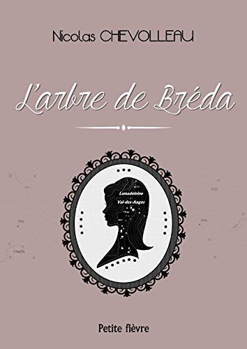 L'ARBRE DE BREDA: le petit livre qui fait aimer les bibliothèques, la généalogie et les jeunes femmes en robe vintage (French Edition)