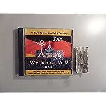 Project D, Wir sind das Volk! : 20 Jahre Berliner Mauerfall - Der Song [Audio-CD].