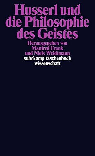 Husserl und die Philosophie des Geistes (suhrkamp taschenbuch wissenschaft)