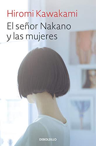 El señor Nakano y las mujeres (BEST SELLER) por Hiromi Kawakami