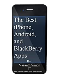 The Best iPhone, Android, and BlackBerry Apps (English Edition)