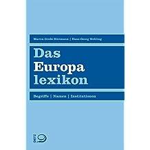 Das Europalexikon: Begriffe. Namen. Institutionen