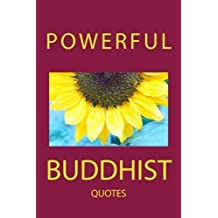 Powerful Buddhist Quotes by Thich Nhat Hanh (2013-03-06)