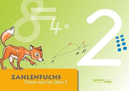 Zahlenfuchs 2: Clever rechnen üben