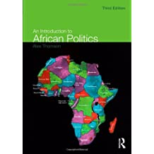 An Introduction to African Politics by Alex Thomson (2010-05-19)