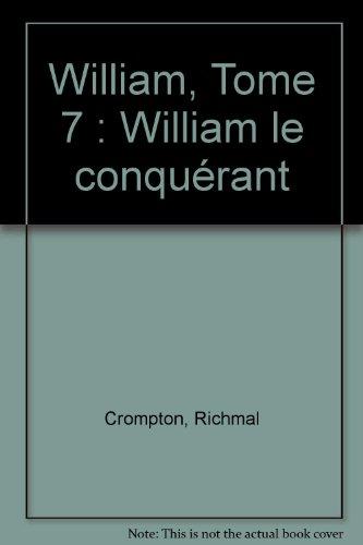 William, Tome 7 : William le conquérant