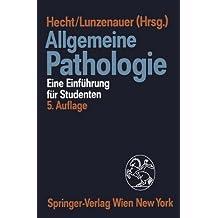 Allgemeine Pathologie: Eine Einführung für Studenten