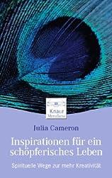 Inspirationen für ein schöpferisches Leben: Spirituelle Wege zu mehr Kreativität