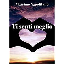 Ti senti meglio (Italian Edition)