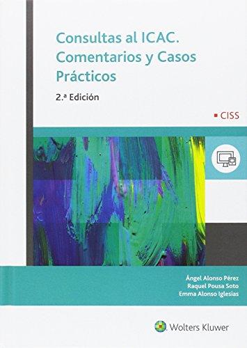 Consultas al ICAC. Comentarios y casos prácticos (2ª ed.)