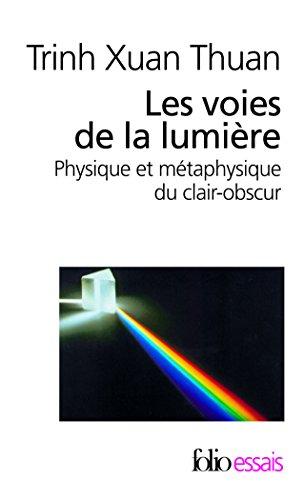 Les voies de la lumière: Physique et métaphysique du clair-obscur
