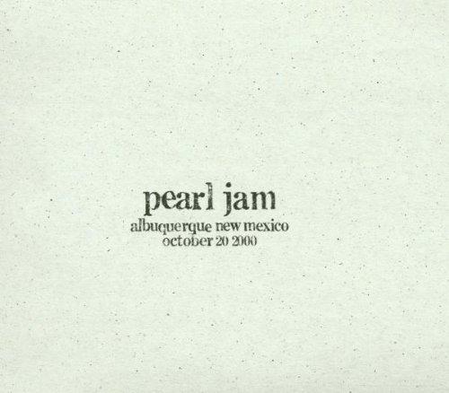 Albuquerque New Mexico (10/20/00 - Albuquerque, New Mexico by Pearl Jam)