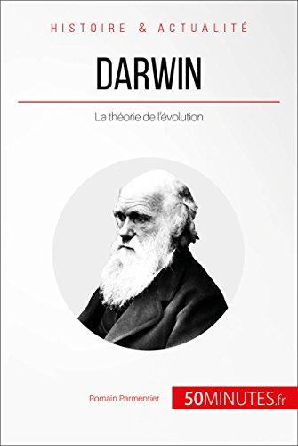 Darwin: La théorie de l'évolution (Grandes Personnalités t. 2) par Romain Parmentier