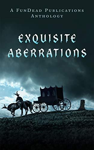 Exquisite Aberrations (English Edition)