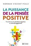 Telecharger Livres La puissance de la pensee positive NC (PDF,EPUB,MOBI) gratuits en Francaise