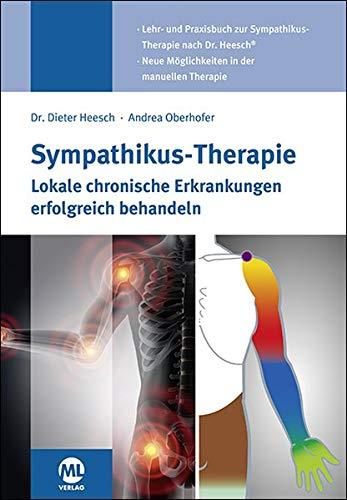 Sympathikus-Therapie: Lokale chronische Erkrankungen erfolgreich behandeln