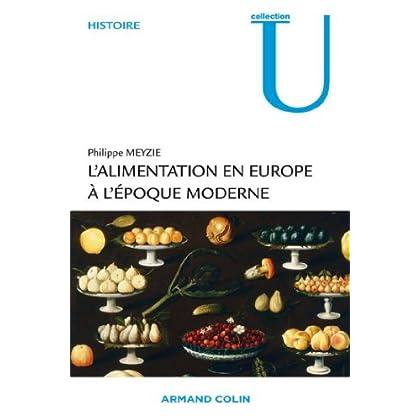 L'alimentation en Europe à l'époque moderne : 1500-1850 (Collection U)