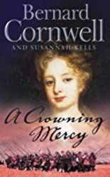 A Crowning Mercy by Bernard Cornwell (2003-11-24)