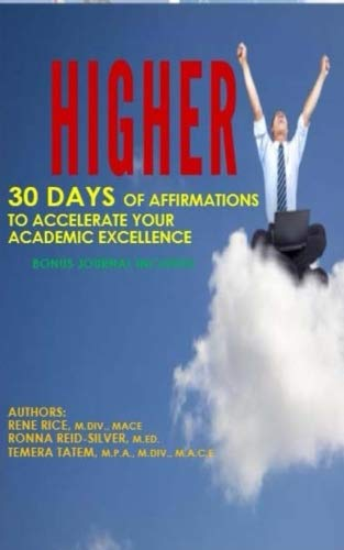 Higher: 30 Days of Affirmations to Accelerate Your Academic Excellence