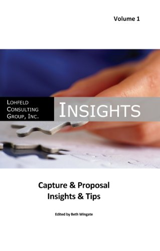 Lohfeld Consulting Group Insights Capture & Proposal Insights & Tips (English Edition)